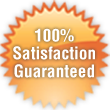 100% Satisfaction Gauranteed